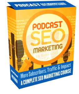 Podcast SEO Marketing Course