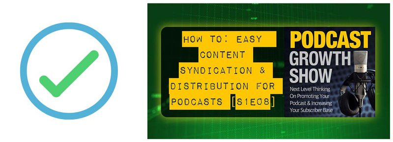 #8 on the podcast marketing checklist: content syndication