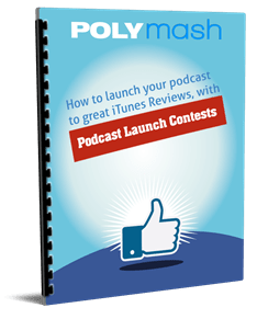 Podcast Launch Contests Promotions